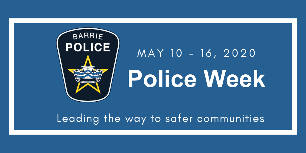 Leading the way to safer communities:  Celebrating Police Week May 10 – 16, 2020