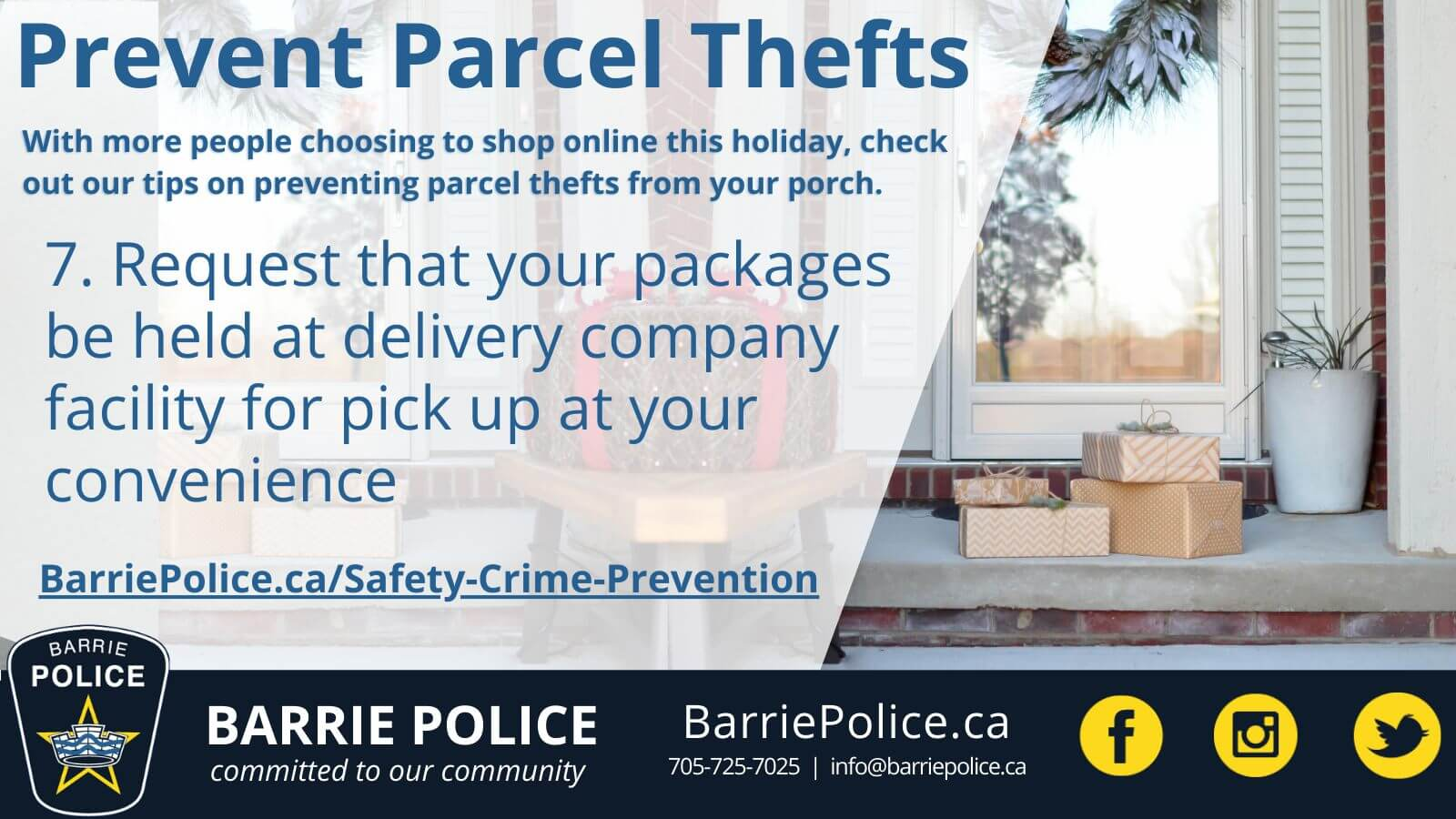 Prevent Parcel Thefts Tip 7: Request packages be held at delivery company location for pick up