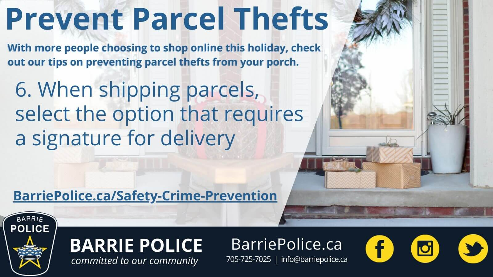 Prevent Parcel Thefts Tip 6: Request a signature on deliveries