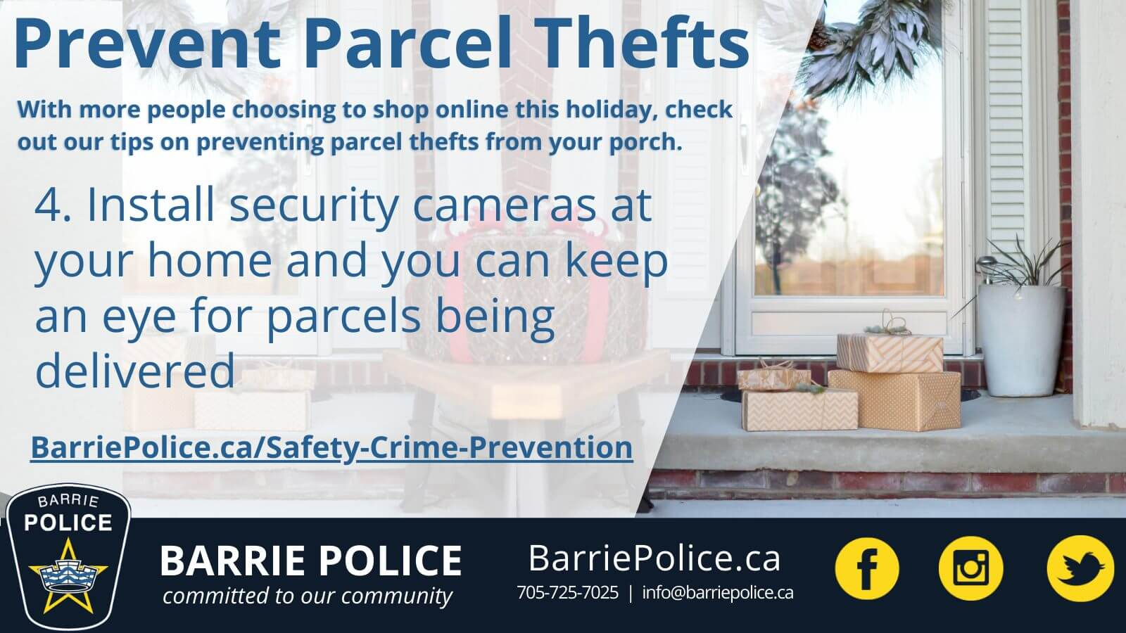 Prevent Parcel Thefts Tip 4: Use security cameras