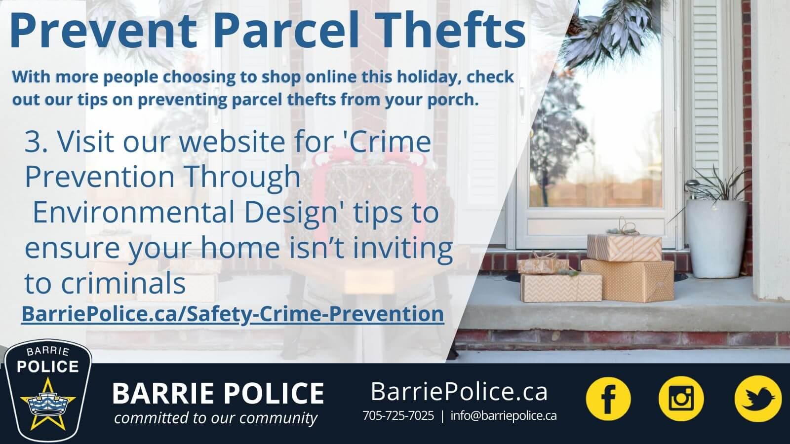 Prevent Parcel Thefts Tip 3: Crime Prevention Through Environmental Design tips on our website