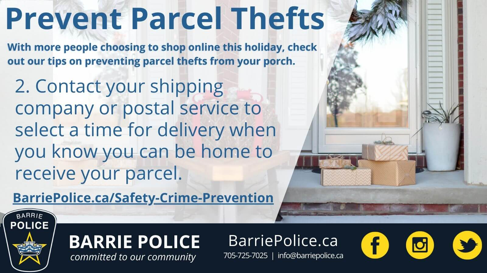 Prevent Parcel Thefts Tip 2: select delivery time