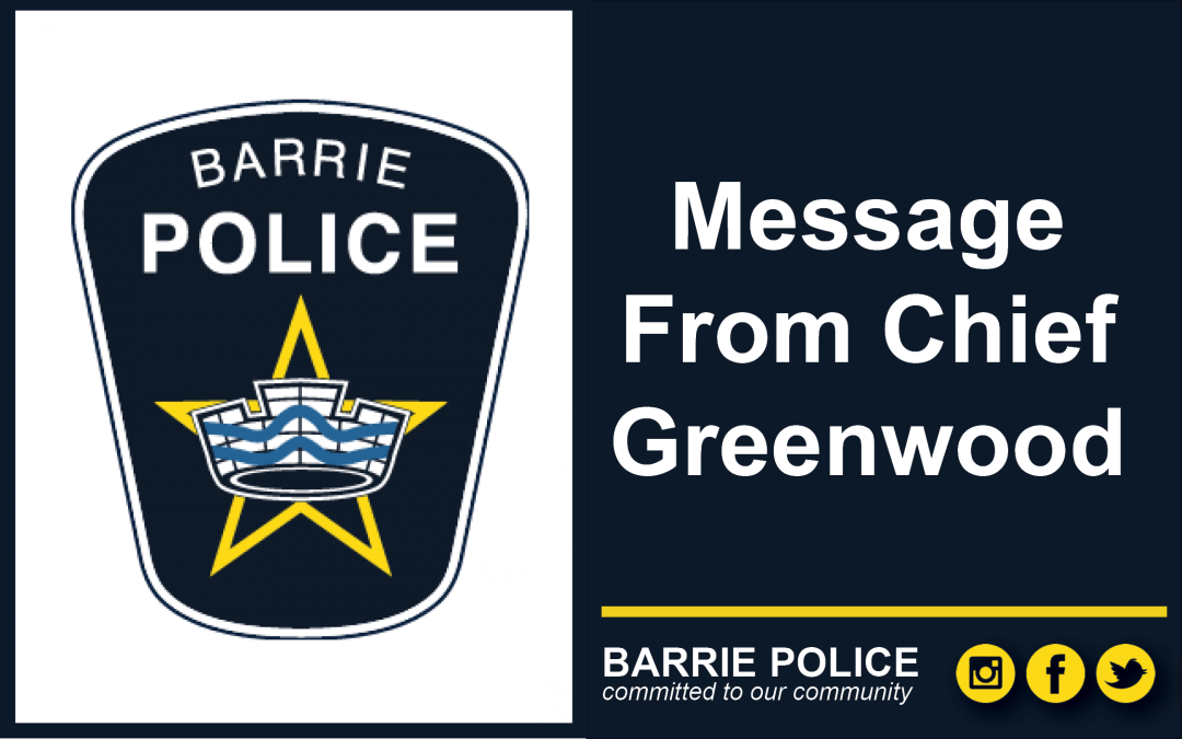 A message from Chief Greenwood: One week after the Barrie tornado