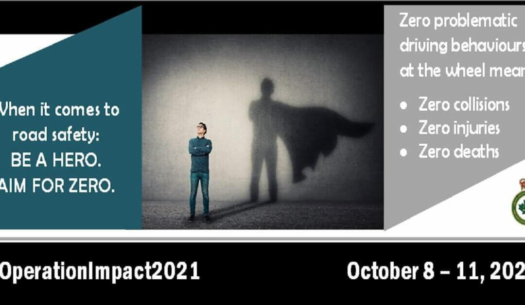 Operation Impact 2021: Be a Hero. Aim for Zero.